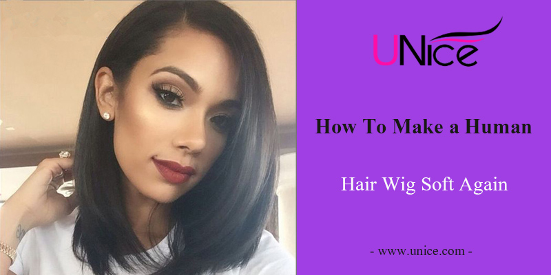 How To Make a Human Hair Wig Soft Again